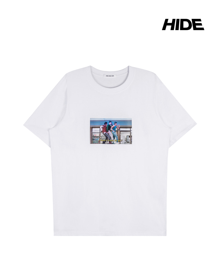 HIDE AND SEEKI DON'T WANT TO GO Print T-Shirt