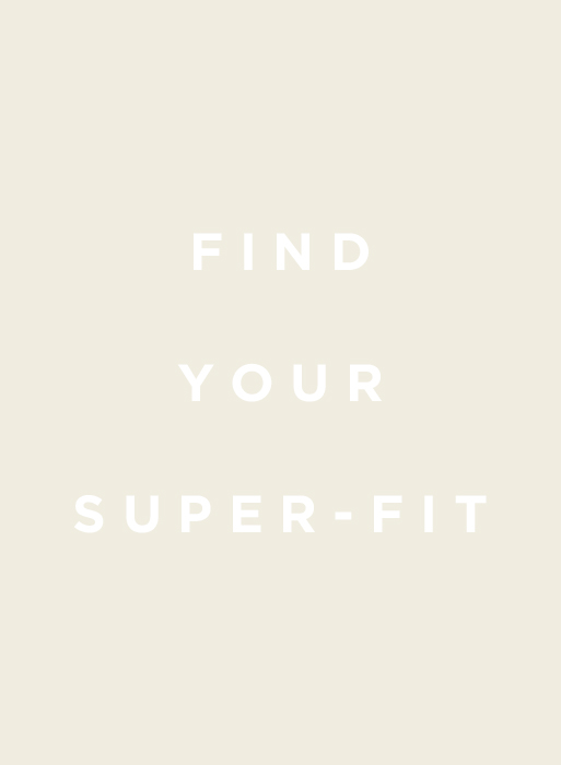 FIND YOUR SUPER-FIT