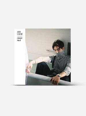 JONGHYUN 소품집 - 이야기 Op.2 (Kihno Kit)