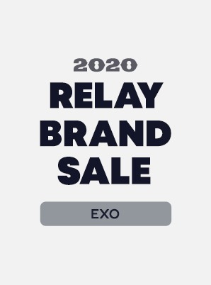 [RELAY BRAND SALE] EXO 1st WEEK SPECIAL PRICE - 4,900